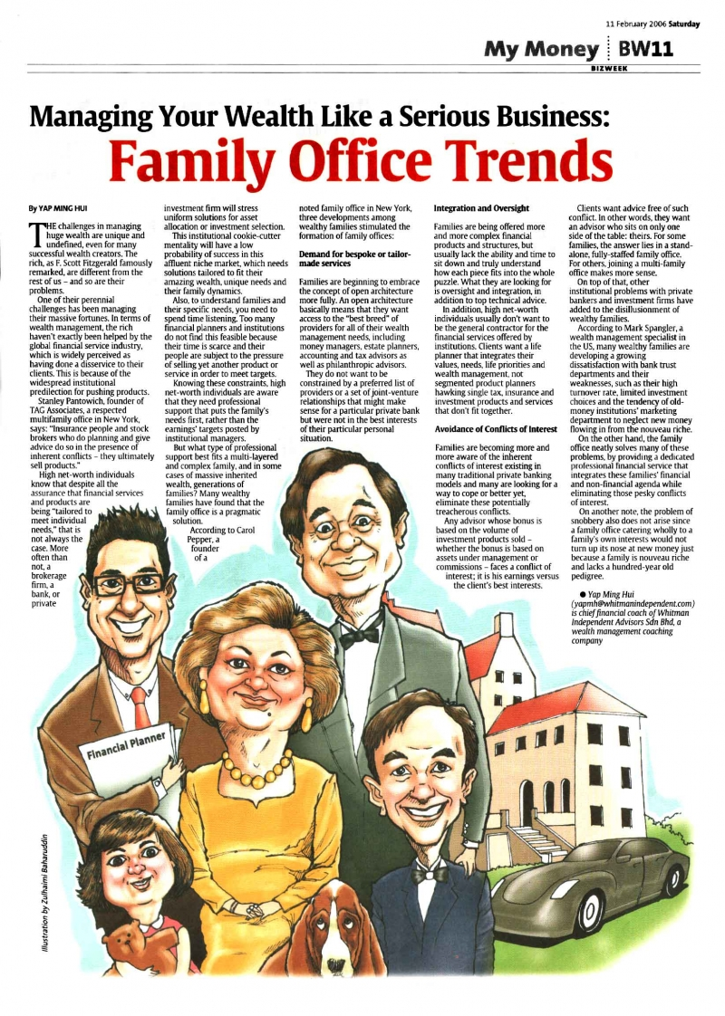 Managing your wealth like a serious business The Family office Trends (The Star) - 11 Feb 2006